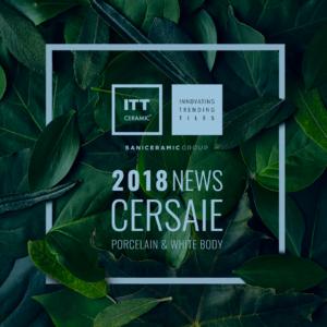 News Cersaie 2018 ITT Ceramic