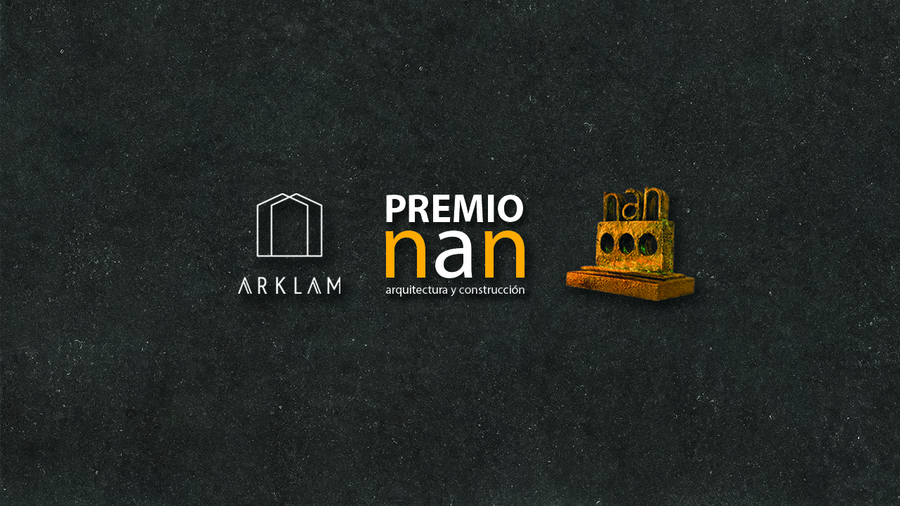 Premio NAN Arquitectura y Construcción Arklam Super Size